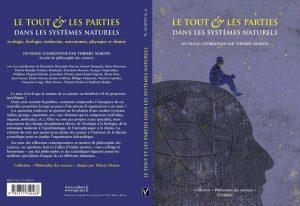 Le tout et les parties dans les systèmes naturels, dir. T. Martin, Paris, Vuibert, 2007. – 241 p. – Collection