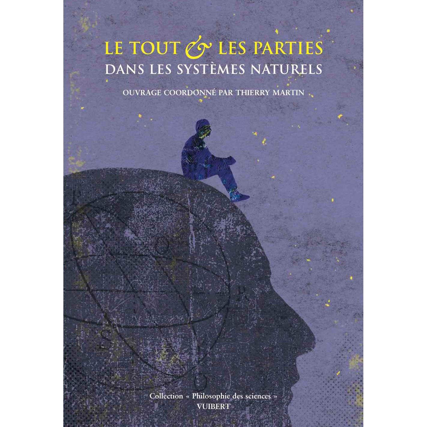 Le tout et les parties dans les systèmes naturels